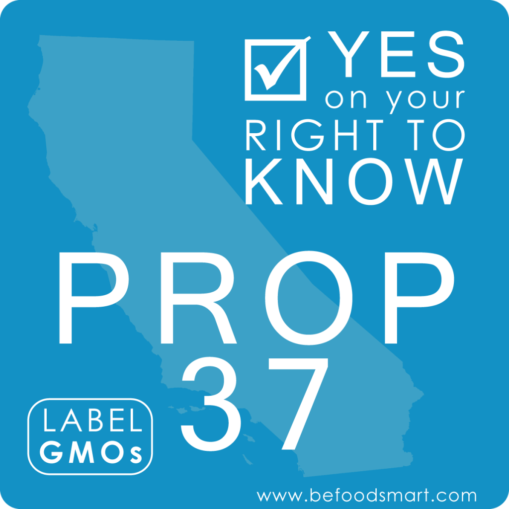 Yes on your right to know - Prop 37