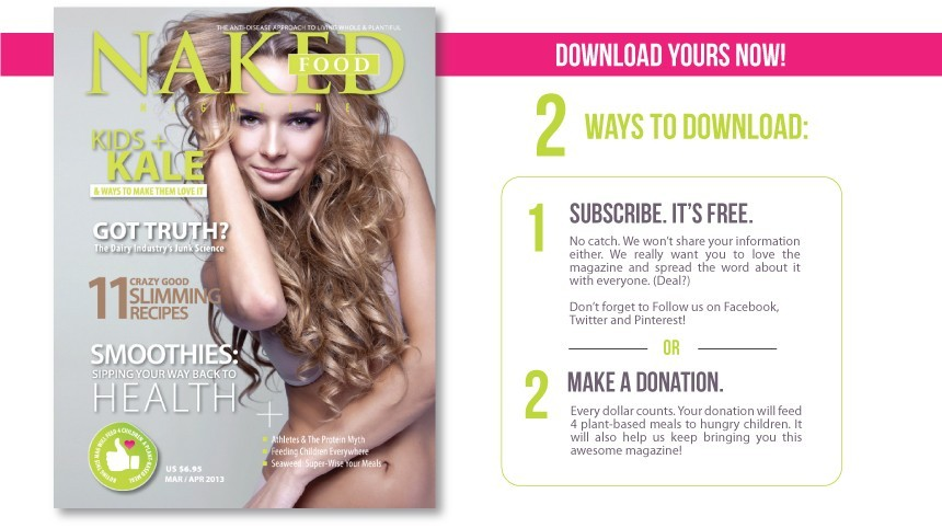 Download Naked Food Magazine's Mar/Apr Issue
