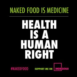 Naked Food Magazine Crowdfunding Campaign On Indiegogo