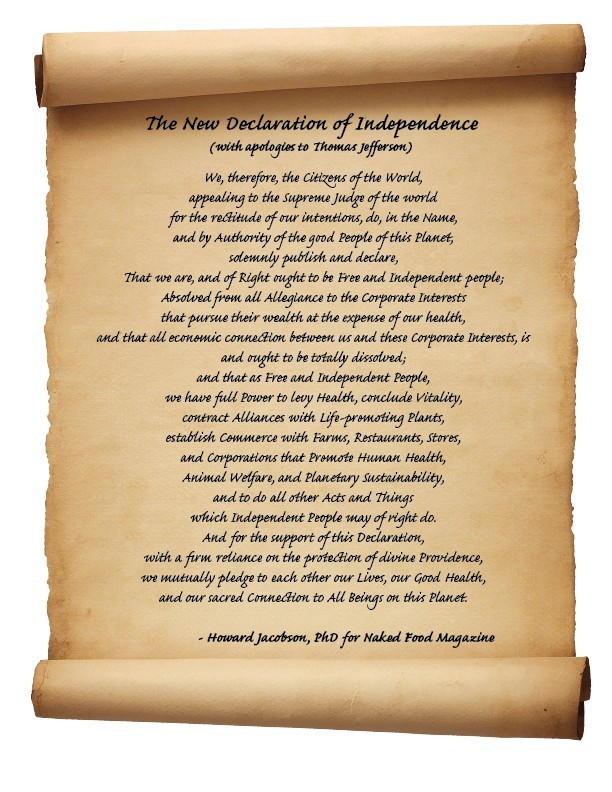 The New Declaration of Independence - Naked Food Magazine