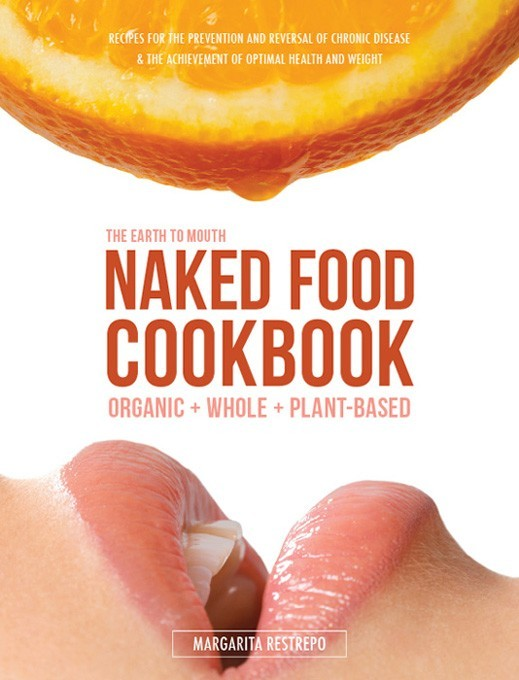 Naked Food Cookbook | Naked Food Magazine