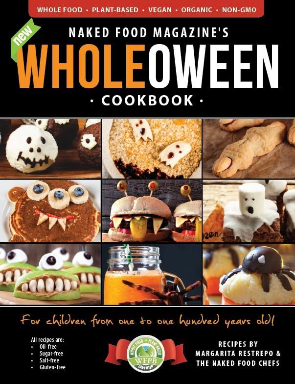 Wholeoween Cookbook | Naked Food Magazine