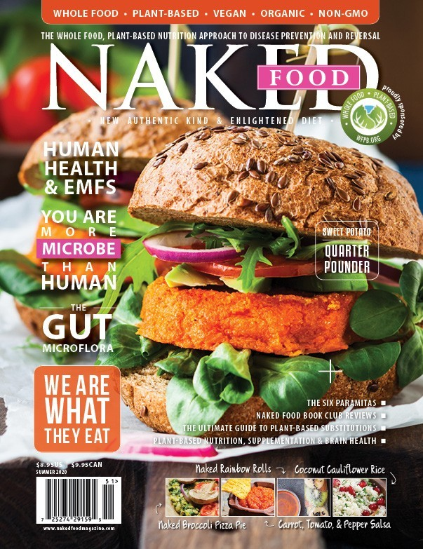 Naked Food Magazine | Summer 2020