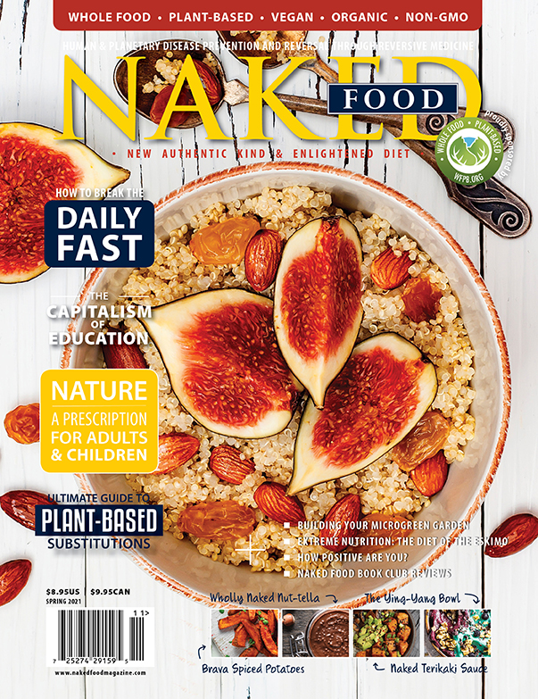 Naked Food Magazine | Spring 2021